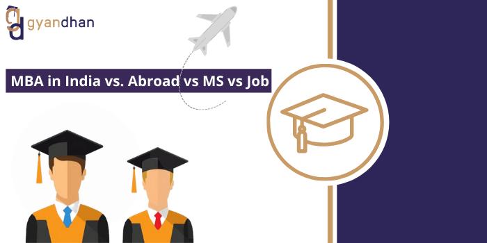 MBA in India vs. Abroad vs MS
